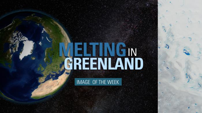 Thumbnail for Image of the Week - Melting in Greenland