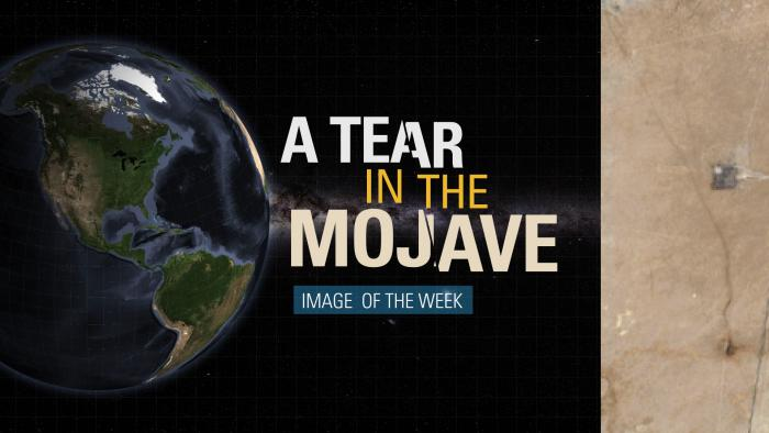 Thumbnail for Image of the Week - A Tear in the Mojave